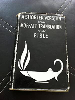 A Shorter Version Of The Moffatt Translation: stated, none