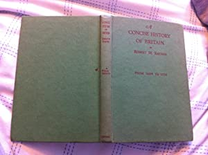 A Concise History of Britain (1485-1714): Rayner, Robert M.