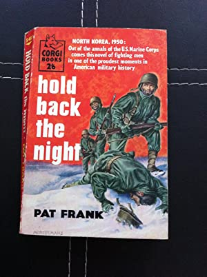 Hold Back The Night: Frank, Pat