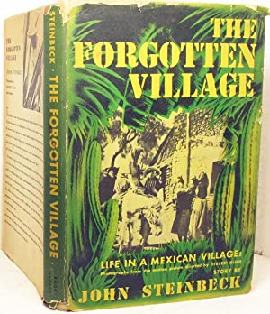 The Forgotten Village - Life in A: Steinbeck, John