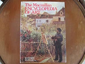 The Macmillan Encyclopedia of Art: Bernard L Myers,