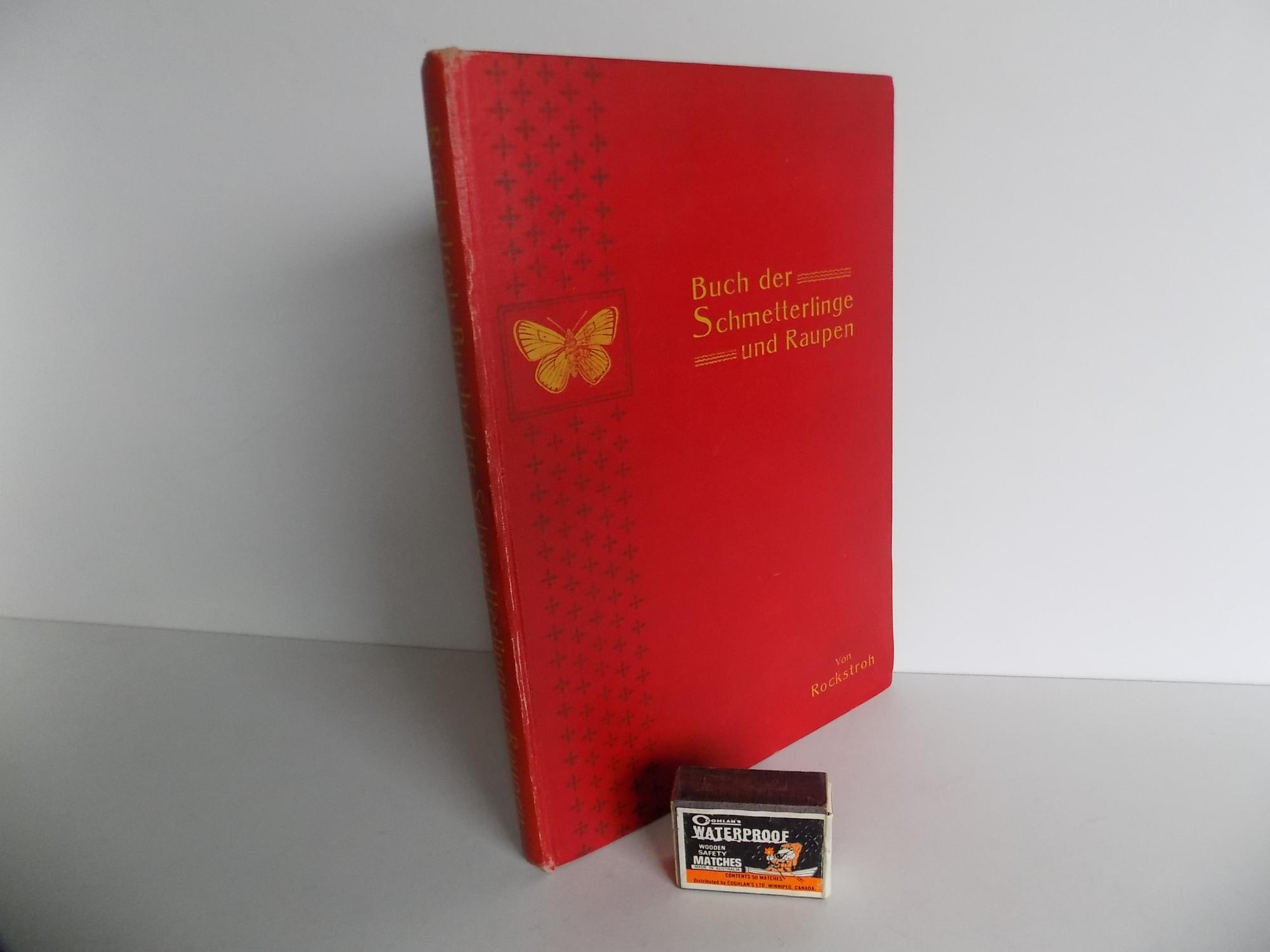 Buch der Schmetterlinge und Raupen. Eine Anleitung zur Anlage von Sammlungen und deren Behandlung. 7., unveränderte Auflage, unter Beibehaltung der Systematik aus der 5. Auflage umgearbeitet von E. L. Taschenberg. Mit 231 Abbildungen auf 16 naturgetreu ko