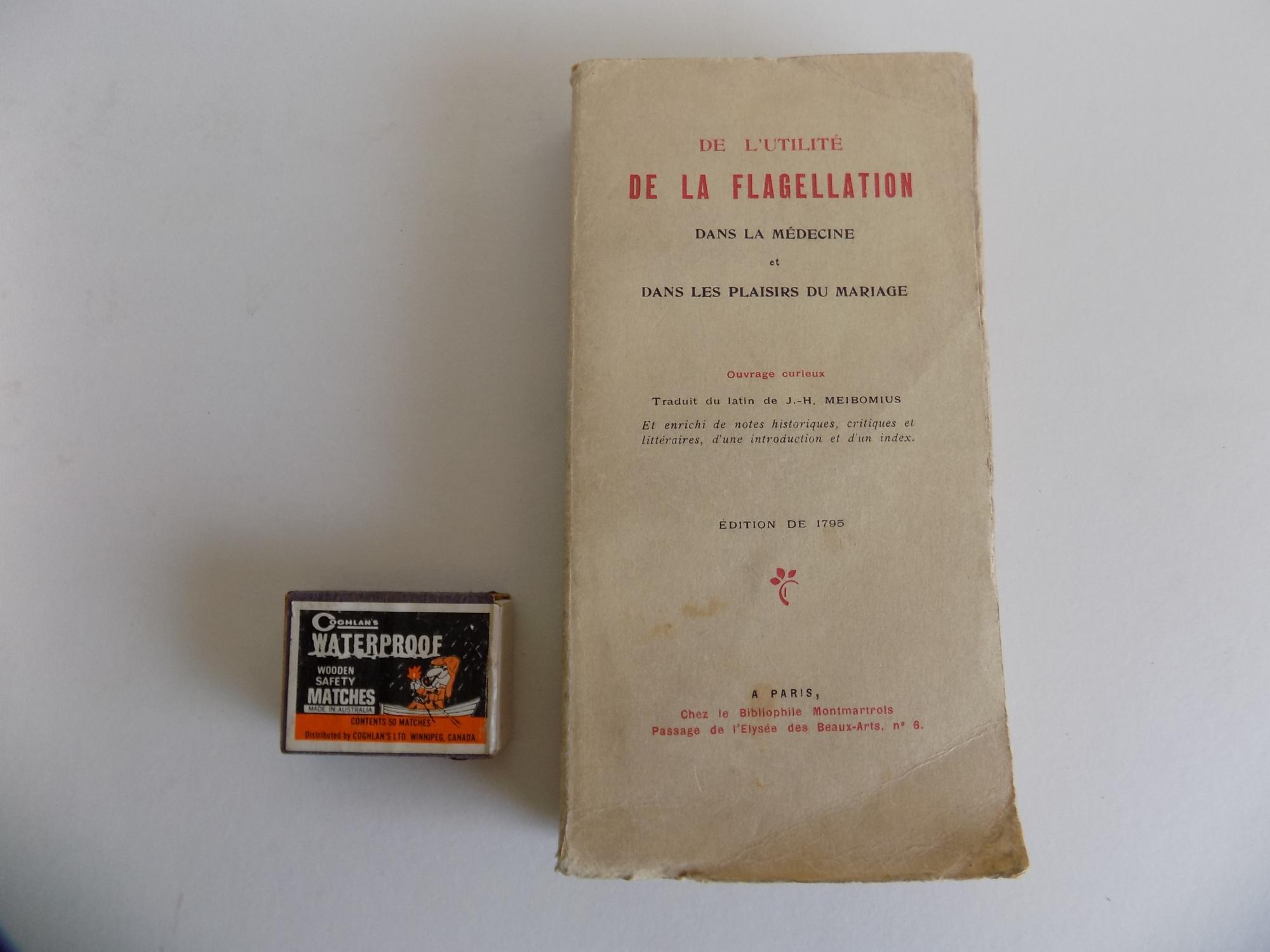 De l'utilité de la flagellation dans la: Meibom, Johann Heinrich