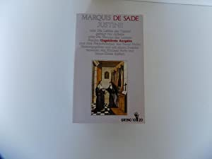 Justine oder Die Leiden der Tugend, gefolgt: Sade, Donatien Alphonse