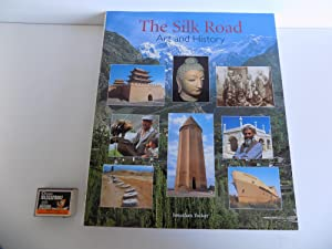 The Silk Road. Art and History. With numerous photographs in colour.