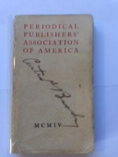 Periodical Publishers Association of America. First Annual Dinner. Thursday, April 7, 1904. The N...