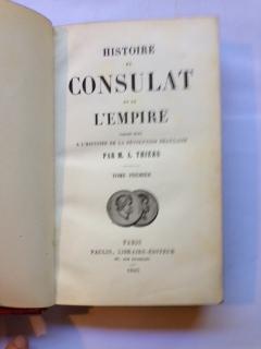 Histoire du Consulat et de L'Empire, Faisant Suite, A L'Histoire de la Revolution ...