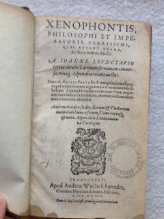Xenophontis, Philosophi et Imperatoris Clarissimi, Qua Extant Opera. A Joanne Leunclavio Tertia ...
