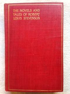The Novels and Tales of Robert Louis: Stevenson, Robert Louis