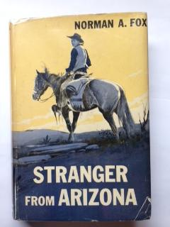 Stranger from Arizona.: Fox, Norman A.