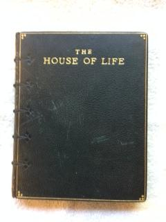 The House of Life: Rossetti, D. G.