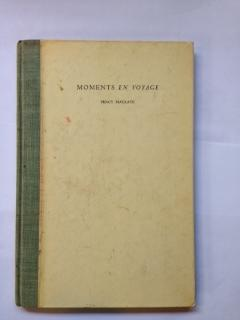 Moments En Voyage : Nine Poems for the Harvard Class of 1897: MacKaye, Percy