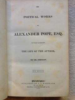 The Poetical Works of Alexander Pope, Esq., To Which is Prefixed the Life of the Author By Dr. ...