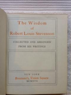 The Wisdom of Robert Louis Stevenson: Stevenson, Robert Louis