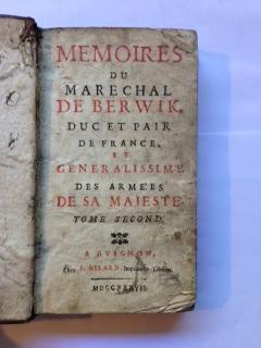 Memoires Du Marechal De Berwik, Duc et Pair De France et Generalissime Des Arme'es De Sa ...