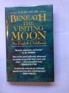 Beneath the Visiting Moon: An English Childhood.: Grubb, David