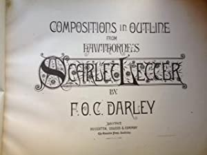 Compositions in Outline from Hawthorne's Scarlet Letter: Darley, F. O. C.