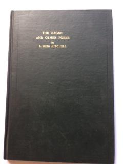 The Wager and Other Poems: Mitchell, S. Weir