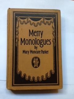 Merry Monologues : a Laugh for Every: Parker, Mary Moncure
