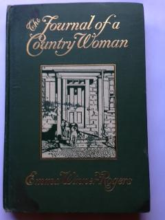 The Journal of a Country Woman: Rogers, Emma Winner