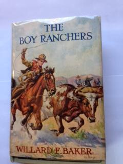 The Boy Ranchers; or, Solving the Mystery at Diamond X: Baker, Willard F.