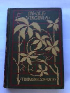 In Ole Virginia; or, Marse Chan and Other Stories: Page, Thomas Nelson