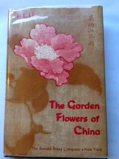 The Garden Flowers of China: Li, H. L.