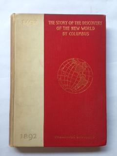 The Story of the Discovery of the New World by Columbus: Saunders, Frederick