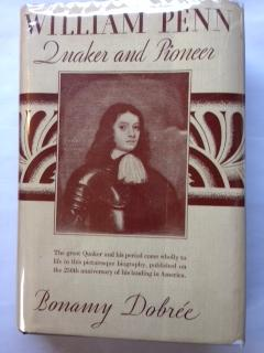 William Penn : Quaker and Pioneer: Dobree, Bonamy