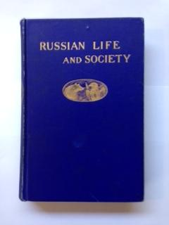 Russian Life and Society: Appleton, Brevet Captain Nathan