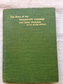 The Story of the Innumerable Company, and Other Sketches: Jordan, David Starr