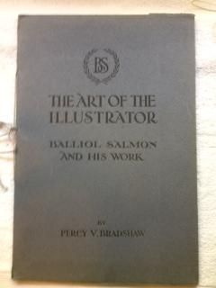 The Art of the Illustrator : Balliol Salmon and his Work: Bradshaw, Percy V.