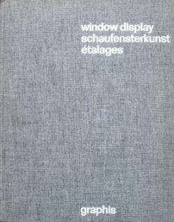 WINDOW DISPLAY. An international survey of the: HERDEG, Walter H.