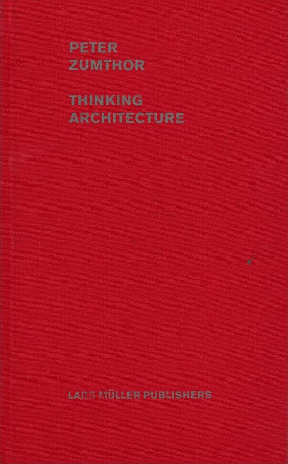 ZUMTHOR THINKING ARCHITECTURE EPUB DOWNLOAD