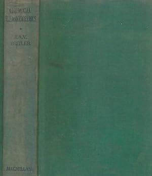 Chemical Thermodynamics: Butler, J A V