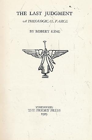 The Last Judgement. A Theological Farce: King, Robert