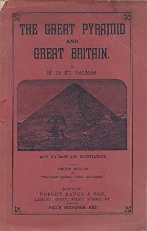 The Great Pyramid and Great Britain: Dalmas, H, De St