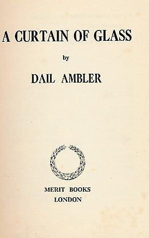 A Curtain of Glass: Ambler, Dale