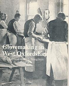 Glovemaking in West Oxfordshire: Leyland, N L;