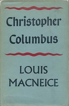 Christopher Columbus: MacNeice, Louis