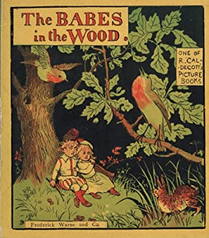 The Babes in the Wood. Picture Book No. 3: Caldecott, Randolph