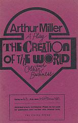 The Creation of the World and Other Business. A Catastrophic Comedy. [Unrevised Proofs.]: Miller, ...