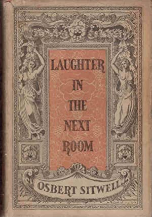 Laughter in the Next Room: Sitwell, Osbert