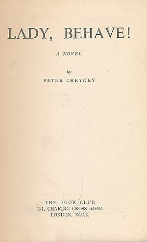 Lady Behave!: Cheyney, Peter