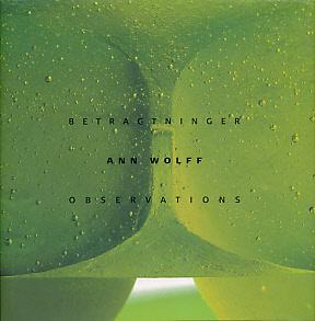 Betragtninger. Observations: Wolff, Ann; Asingh, Pauline [ed.]