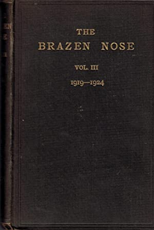 The Brazen Nose. A College Magazine. Volume III. 1919-1924: Brasenose College Oxford]