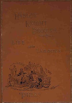 "Life and Labours of Hablot Knight Browne ""Phiz"": Thomson, David Croal; Browne, Hablot K (..."