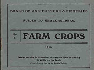 Farm Crops. Guides to Smallholders No. 5: Board