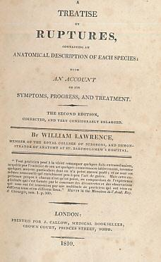 A Treatise on Ruptures, Containing an Anatomical Description of Each Species: With An Account of ...