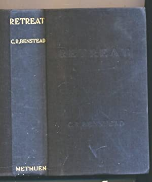 Retreat. A Story of 1918: Benstead, Charles R